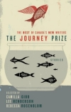 The Journey Prize Stories 21 juried by Camilla Gibb, Lee Henderson, and Rebecca Rosenblum